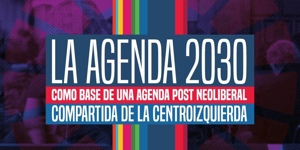 Simposio: La Agenda 2030 como base de una agenda post neoliberal