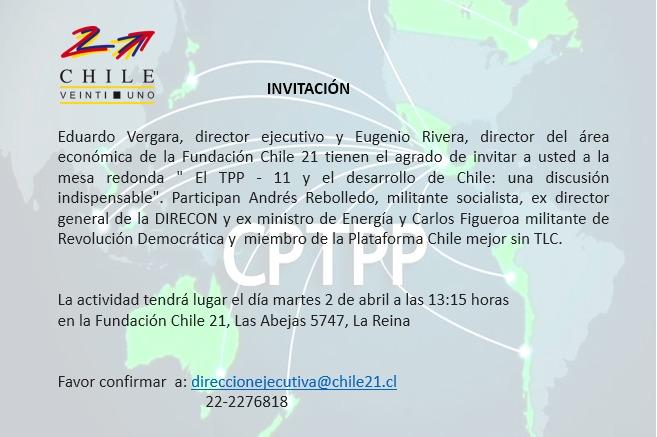 Chile 21 Invita: Mesa Redonda sobre el TPP-11 y el desarrollo de Chile