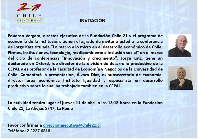 """Inscripciones Conferencia: """"Lo macro y lo micro en el desarrollo económico de Chile. Firmas, instituciones, tecnología, medioambiente e inclusión social"""""""