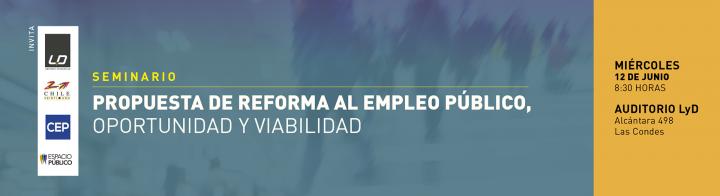 Seminario: Propuesta de Reforma al Empleo Público, Oportunidad y Viabilidad