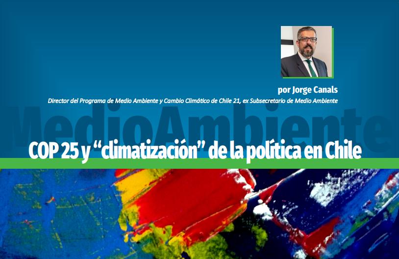 """COP 25 y """"climatización"""" de la política en Chile"""
