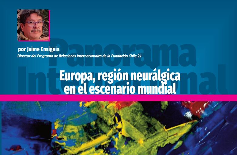 Europa, región neurálgica en el escenario mundial