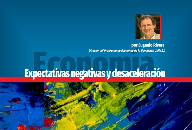 Expectativas negativas y desaceleración