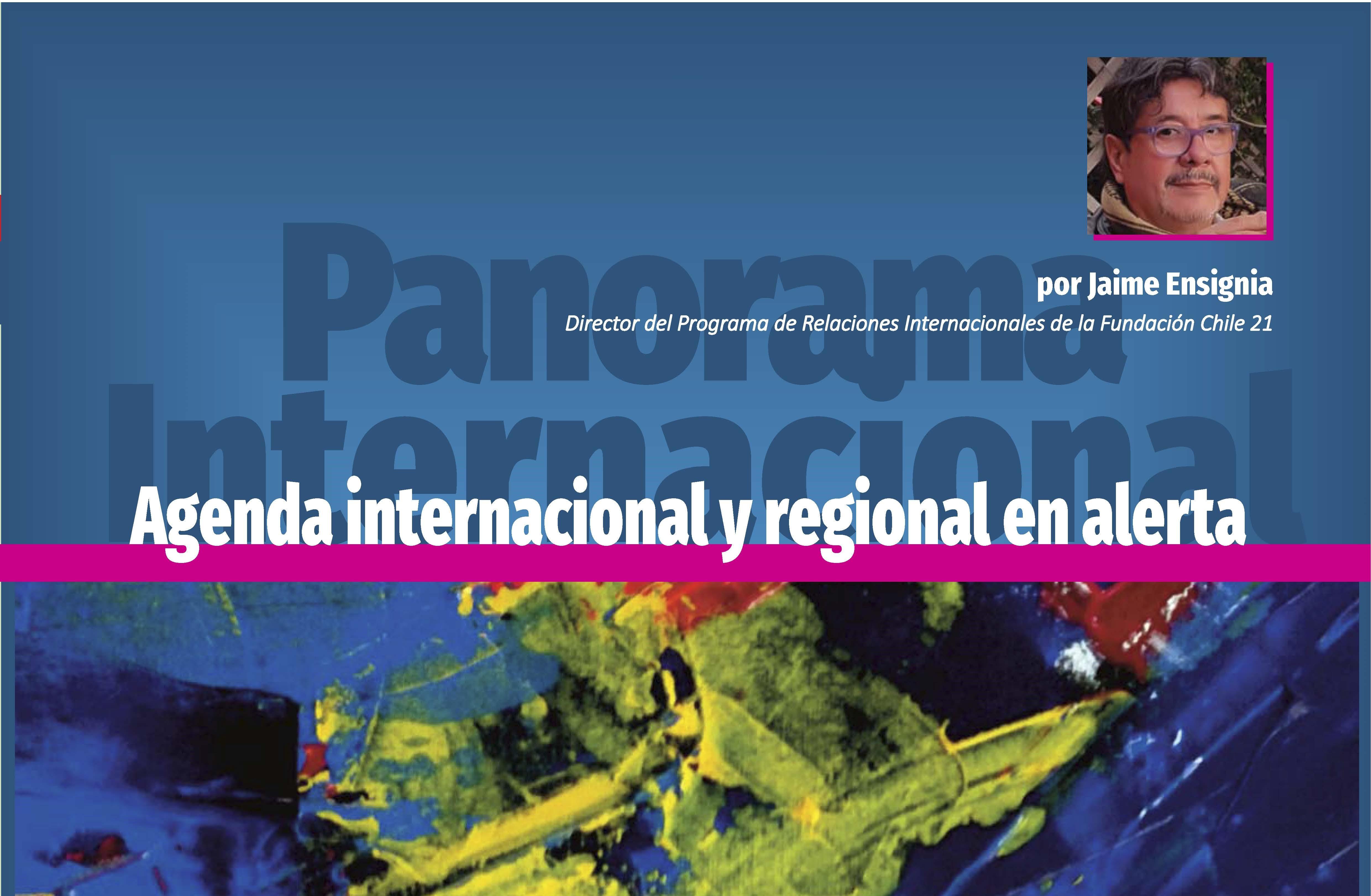 Agenda nacional e internacional en alerta