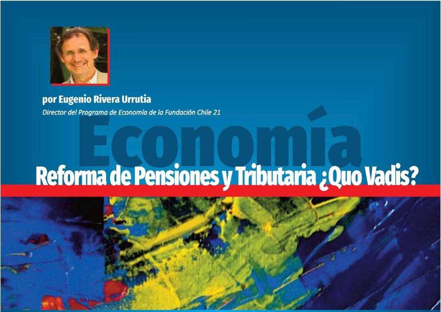 Reforma de pensiones y tributaria: ¿Quo vadis?