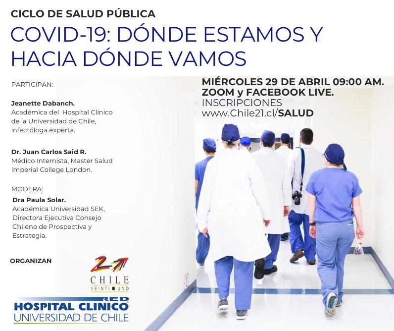 CICLO DE SALUD PÚBLICA: Hospital Clínico de la Universidad de Chile – Chile 21