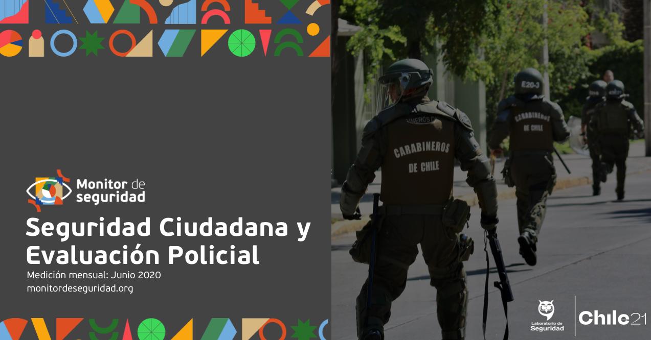 Seguridad Ciudadana y Evaluación Policial: Resultados estudio Junio